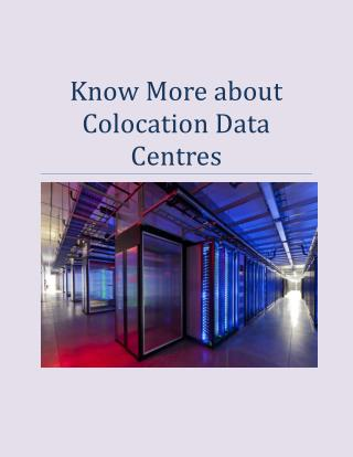 Know More about Colocation Data Centres