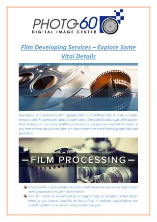 Film Developing Services – Explore Some Vital Details