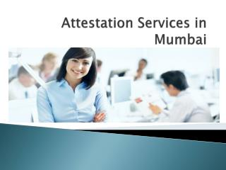 Attestation Services in Mumbai