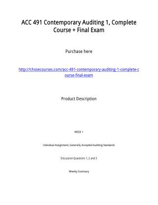 ACC 491 Contemporary Auditing 1, Complete Course   Final Exam