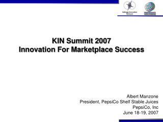 KIN Summit 2007 Innovation For Marketplace Success