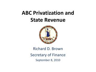ABC Privatization and  State Revenue