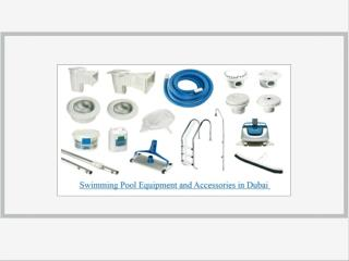 Swimming Pool Equipment and Accessories in Dubai