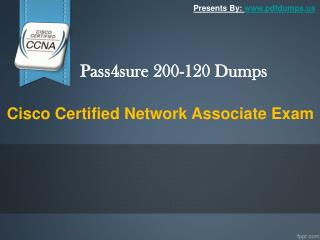 Pass4sure 200-120 dumps