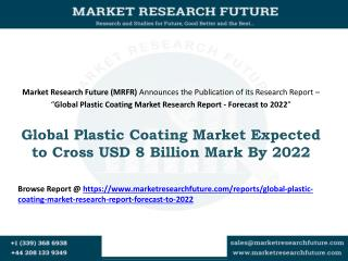 Global Plastic Coating Market Expected to Cross USD 8 Billion Mark By 2022