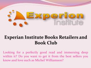 Experian Institute Books Retailers and Book Club