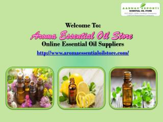 A Premium Range of Pure Essential Oils is Available at Aromaessentialoilstore.com!