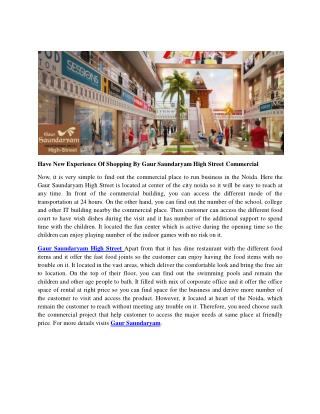 Have New Experience Of Shopping By Gaur Saundaryam High Street Commercial