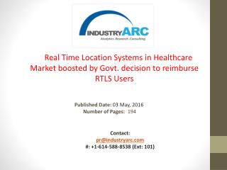 Real Time Location Systems in Healthcare Market: RTLS Solutions Popularity to Drive 19.2% CAGR | IndustryARC