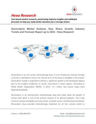 Doxorubicin Market Research Report - Industry Analysis, Size, Growth and Forecast to 2024 - Hexa Research
