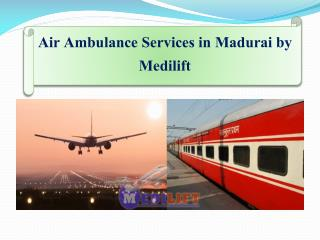 Emergency Air Ambulance Services in Madurai