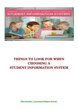Things to Look for When Choosing a Student Information System