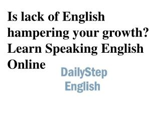 Is lack of English hampering your growth?