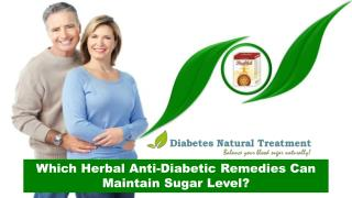 Which Herbal Anti-Diabetic Remedies Can Maintain Sugar Level?