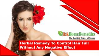 Herbal Remedy To Control Hair Fall Without Any Negative Effect