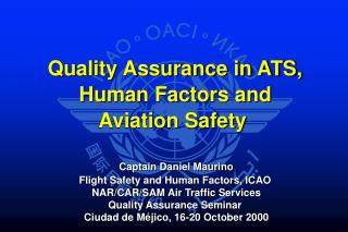 Quality Assurance in ATS,  Human Factors and  Aviation Safety