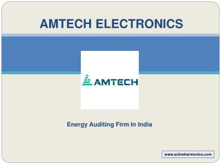 Amtech Electronics - Energy Auditing Firm In India
