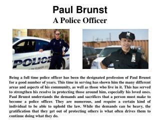 Paul Brunst - A Police Officer