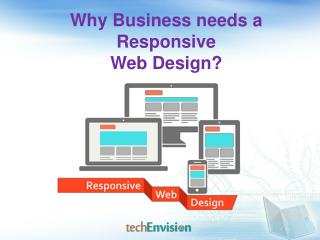 WHY BUSINESS NEEDS A RESPONSIVE WEB DESIGN?