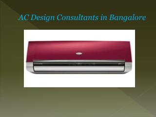 AC Design Consultants in Bangalore