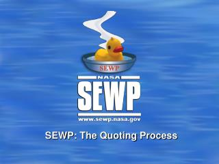 SEWP: The Quoting Process