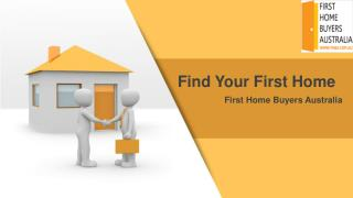 Find Your First Home-First Home Buyers Australia