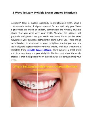 5 Ways to Learn Invisible Braces Ottawa Effectively