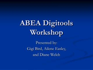 ABEA Digitools Workshop