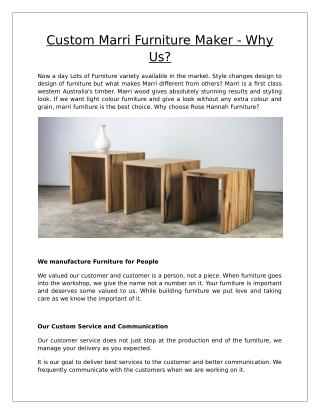 Custom Marri Furniture Maker -  Why Us?