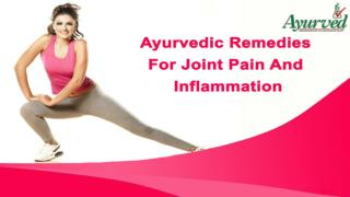 Effective Ayurvedic Remedies For Joint Pain And Inflammation