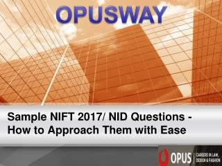Sample NIFT 2017 NID Questions - How to Approach Them with Ease