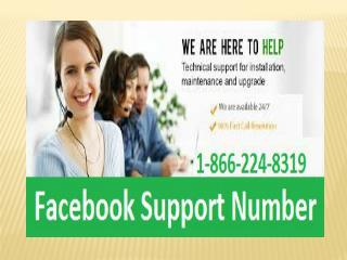 Facebook Customer Support @ 1-866-224-8319 to gain the recovery with the speed of light