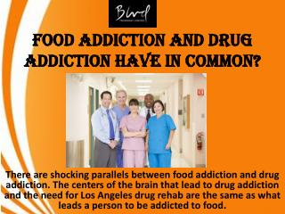 Food Addiction and Drug Addiction Have in Common?