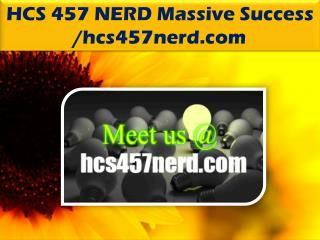 HCS 457 NERD Massive Success /hcs457nerd.com