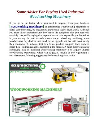 Some Advice For Buying Used Industrial Woodworking Machinery.