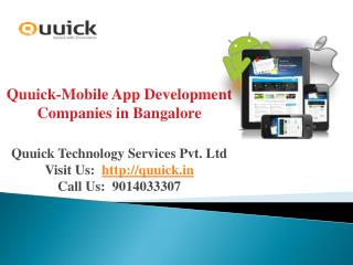 Mobile App Development Companies in Bangalore, Android Application|Quuick.in