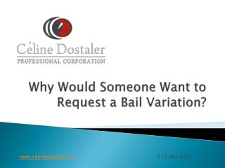 Why_Would_Someone_Want_to_Request_a_Bail_Variation.pdf
