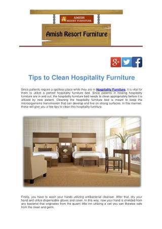 Tips to Clean Hospitality Furniture