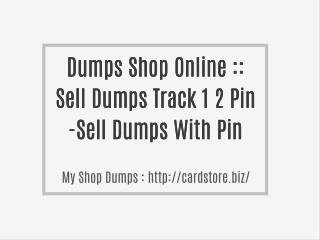http://cardstore.biz/ Dumps Shop Online - Buy Dumps Track 1 2 With Pin