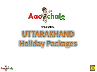 Uttarakhand holiday packages