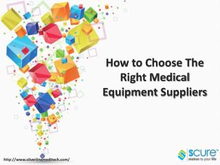 How to choose the right medical equipment suppliers