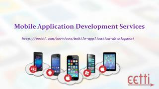 Best Mobile Application Development Services - eetti