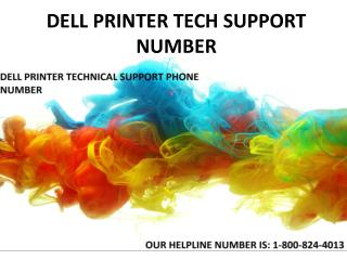 Dell Printer Tech Support Phone Number 1-800-824-4013 Contact Numbe