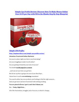 Simple Cpa Profits review in detail and (FREE) $21400 bonus