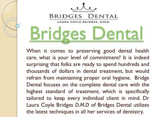 Get Dental Treatments To Make Your Teeth Healthy with Valrico Dentist - Bridges Dental