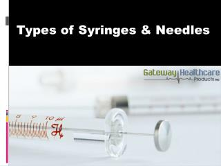 Types of Syringes and Needles