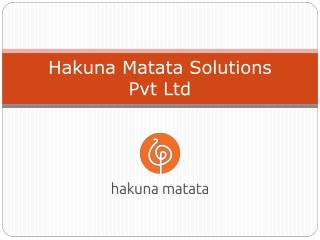 Hakuna Matata Solutions Private Limited
