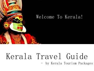 Kerala Travel Guide by Kerala Tourism Packages