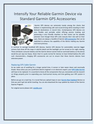 Intensify Your Reliable Garmin Device via Standard Garmin GPS Accessories