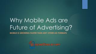 Why mobile ads are future of advertising
